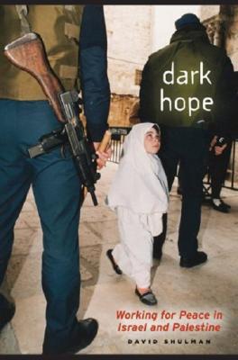 Dark Hope By Shulman, David