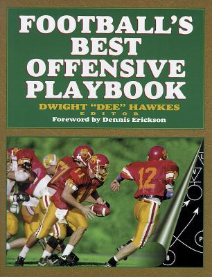 Football's Best Offensive Playbook By Hawkes, Dwight Dee (EDT)